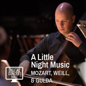 Digital Concert Hall: A Little Night Music