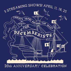 The Decemberists 20th Anniversary Celebration