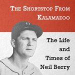 The Shortstop from Kalamazoo