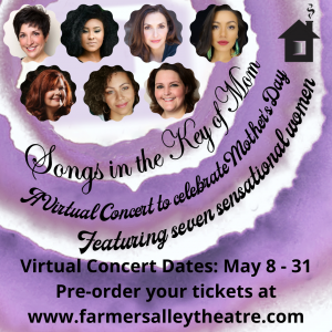 """""""Songs in the Key of Mom"""" - A Farmers Alley Virtual Concert Celebrating Mother's Day"""