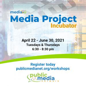 Media Project Incubator