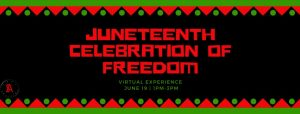 2021 Juneteenth Celebration of Freedom