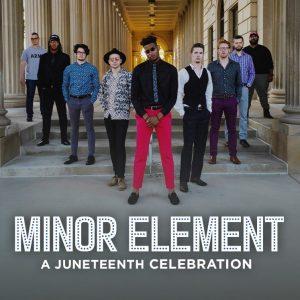 Virtual Community Event | Juneteenth – Minor Element