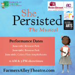 Farmers Alley Theatre Presents: SHE PERSISTED, THE MUSICAL