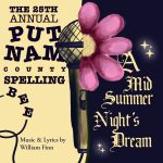 A Midsummer Night's Dream and The 25th Annual Putnam County Spelling Bee