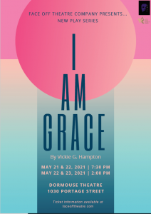 Face Off Theatre Company Presents: I Am Grace
