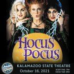 Hocus Pocus at the Kalamazoo State Theatre