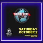 Whirled News Tonight - Oct 2
