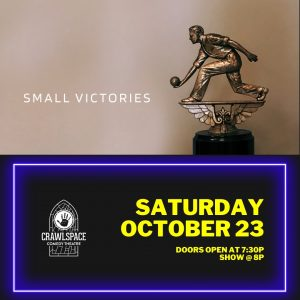 Small Victories - Oct 23