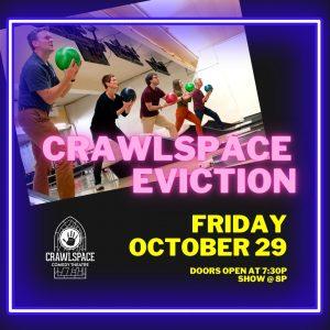 Crawlspace Eviction - Oct 29