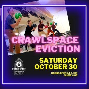 Crawlspace Eviction - Oct 30