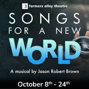 Farmers Alley Theatre Presents: Songs for a New Wo...