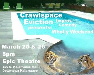 Crawlspace Eviction presents: Wholly Weekend