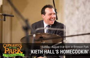 Concerts in the Park - Keith Hall's Homecookin' featuring Nashon Holloway