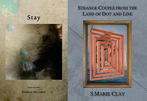 Poets in Print: S. Marie Clay & Kathleen McGookey