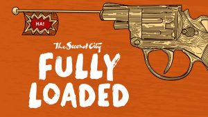 The Second City: Fully Loaded
