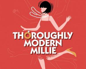 Throughly Modern Millie