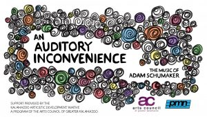 An Auditory Inconvenience: the music of Adam Schum...