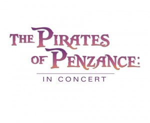 The Pirates of Penzance: In Concert