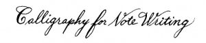 Calligraphy for Note Writing