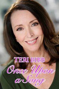 Teri Bibb: Once Upon a Song