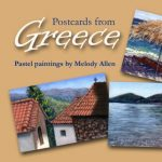 Postcards from Greece: Pastel paintings by Melody Allen