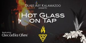 Hot Glass on Tap!