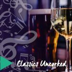 Classics Uncorked-Spring Evening