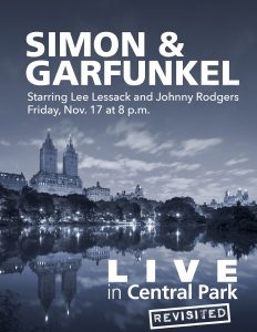 LIVE in Central Park [Revisited]: Simon & Garfunkel (Starring Lee Lessack/ Johnny Rodgers)