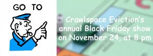 Crawlspace Eviction Improv Comedy Show