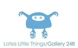 Lotsa Little Things / Gallery 248